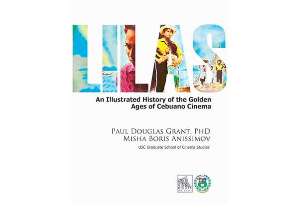 In Lilas: An Illustrated History of the Golden Ages of Cebuano Cinema, the glory days of Cebuano cinema in the '50s and '70s are retraced through visual imagery and archival research that took the authors, Dr. Paul Douglas Grant and Prof. Misha Boris Anissimov, three years to complete.