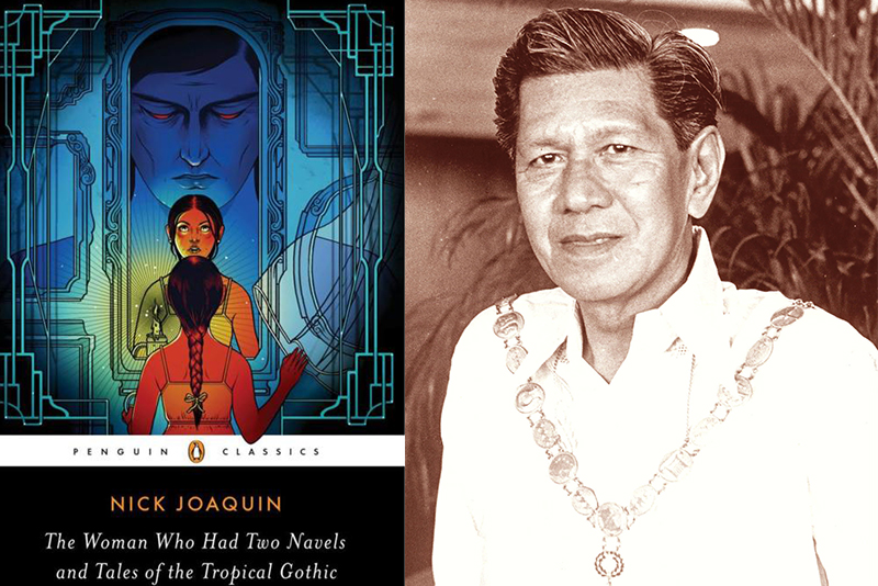 """The Woman Who Had Two Navels and Tales of the Tropical Gothic"" and its late author, Nick Joaquin."