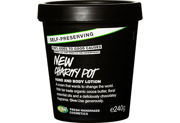 Pot luck: 100 percent of all proceeds from Lush's Charity Pot body lotion go to charities and organizations fighting for causes like climate change.