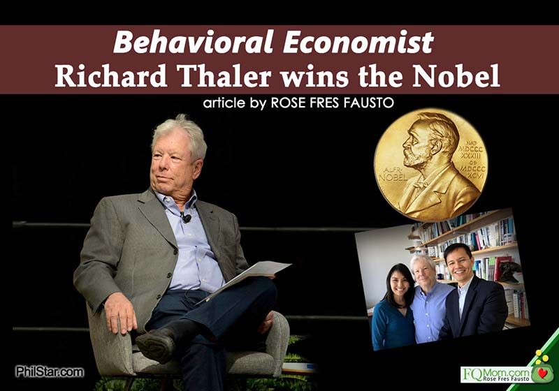 Richard Thaler, the Father of Behavioral Economics, is the 2017 Nobel Prize winner for Economics.