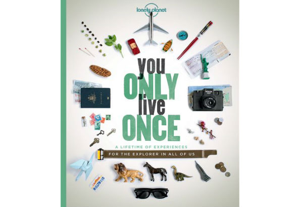 This Image Provided By Lonely Planet Shows The Cover Of You Only Live Once A Lifetime Of Experiences For The Explorer In All Of Us The Book Describes