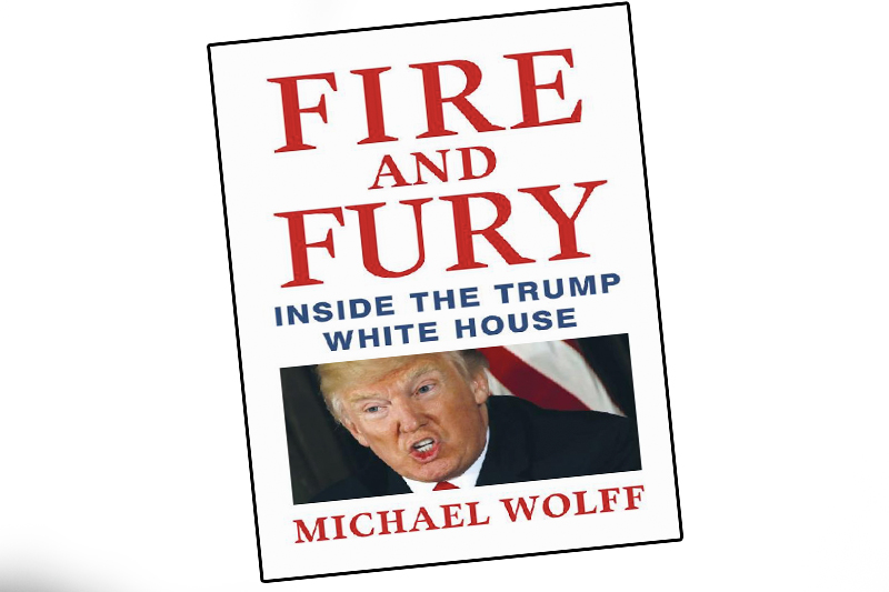FIRE AND FURY: INSIDE THE TRUMP WHITE HOUSE By Michael Wolff 556 pages