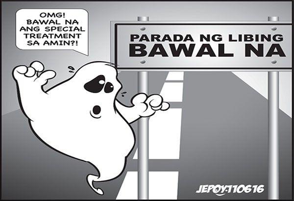 EDITORYAL - Parada ng libing ipagbabawal na