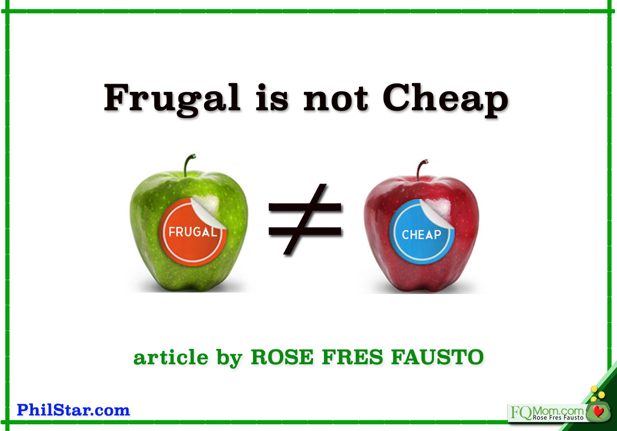 Frugal is not cheap
