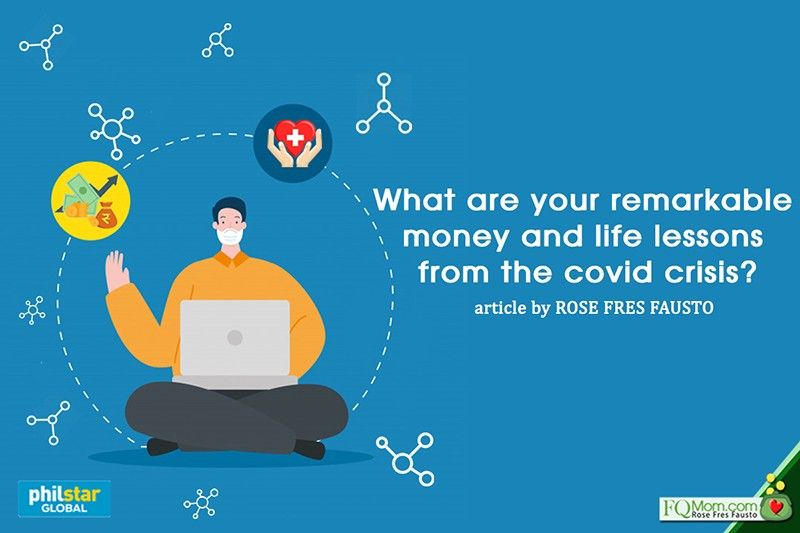 What are your remarkable money and life lessons from COVID-19 crisis?