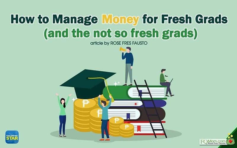 How to manage money for fresh grads (and not so fresh grads)