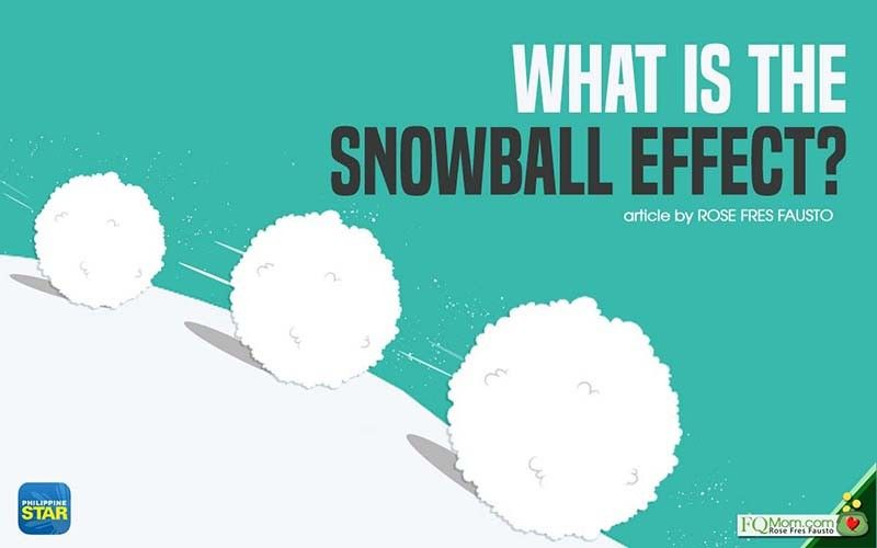 What is the snowball effect?