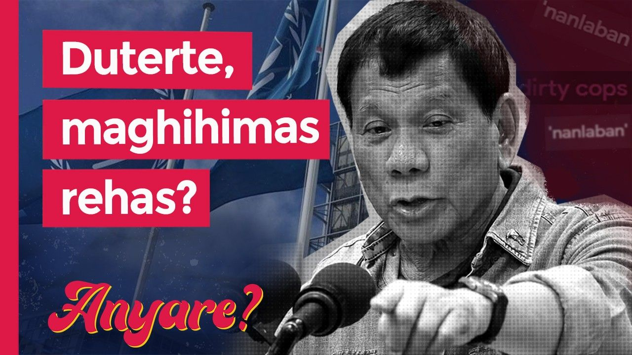 ANYARE?: War on drugs and ICC's possible probe vs Duterte